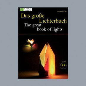 Buch deutsch / englisch, Das grosse Lichterbuch / The great book of light, 28.3 x 20 cm, A4, 80 Seiten, Alexandra Dirk